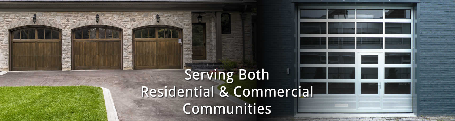 Serving Both the Residential & Commercial Garages